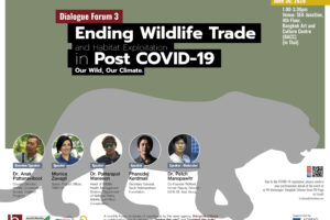 Dialogue Forum 3: Our Wild, Our Climate: Ending Wildlife Trade and Habitat Exploitation in Post COVID-19