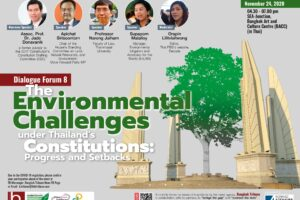 Dialogue Forum 8: The Environmental Challenges under Thailand's Constitutions: Progress and Setbacks